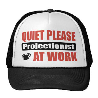 Quiet Please Projectionist At Work Mesh Hat