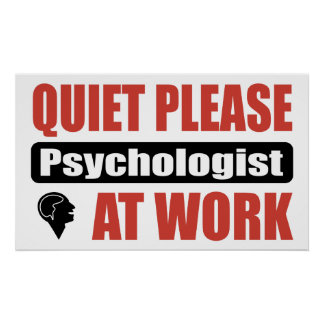 Quiet Please Psychologist At Work Poster
