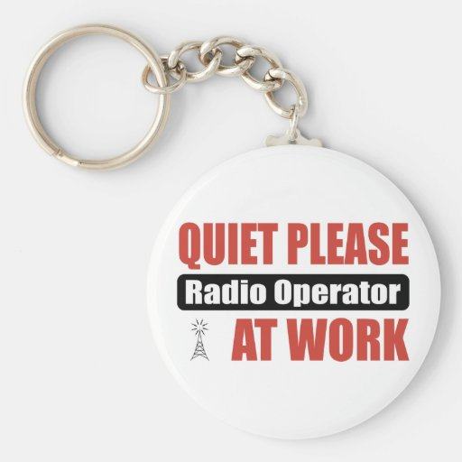 Quiet Please Radio Operator At Work Key Chain