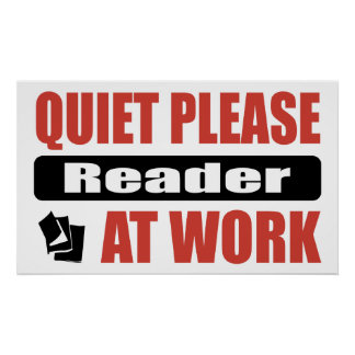 Quiet Please Reader At Work Poster