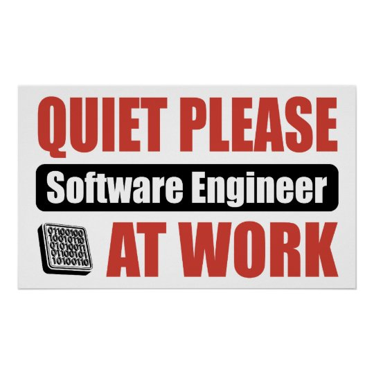 Quiet Please Software Engineer At Work Poster