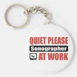Quiet Please Sonographer At Work Keychains