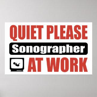 Quiet Please Sonographer At Work Poster