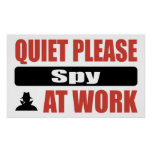 Quiet Please Spy At Work Posters