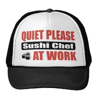 Quiet Please Sushi Chef At Work Trucker Hats