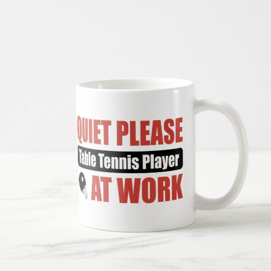 Quiet Please Table Tennis Player At Work Coffee Mug