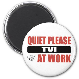 Quiet Please TVI At Work 2 Inch Round Magnet