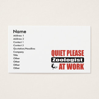 Quiet Please Zoologist At Work Business Card