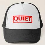 Quiet Stamp Trucker Hat