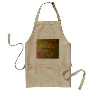 "Quiet Yard ""I'm a Natural"" apron"