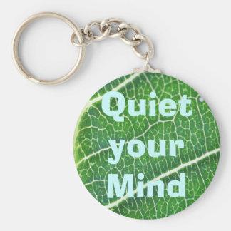 Quiet your Mind keychain