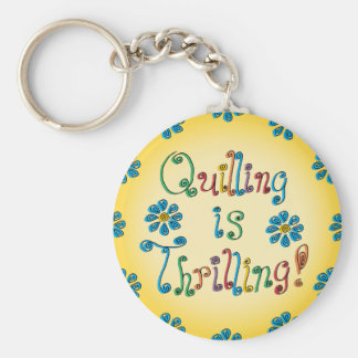 Quilling Is Thrilling Keychain