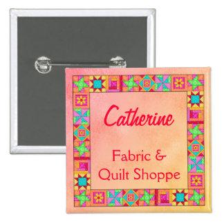 Quilt Block Border Art Quilt Business Name Badge Button