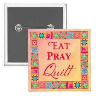 Quilt Blocks Border Art Eat Pray Quilt Badge Pin