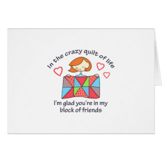 QUILT CRAZY LIFE GREETING CARD