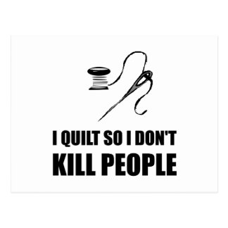 Quilt Kill People Postcard