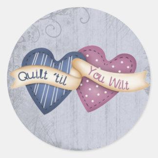 Quilt ´til you Wilt Classic Round Sticker