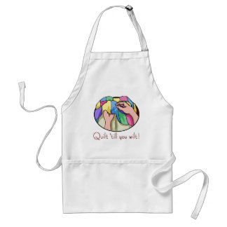 Quilt till you Wilt T-shirts and Gifts. Adult Apron
