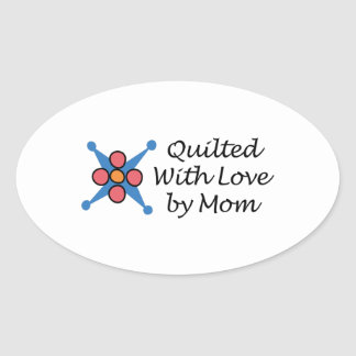 QUILTED BY MOM OVAL STICKER