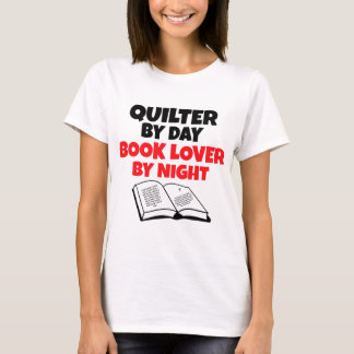 Quilter by Day Book Lover by Night T-Shirt