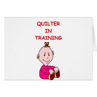 QUILTER CARD
