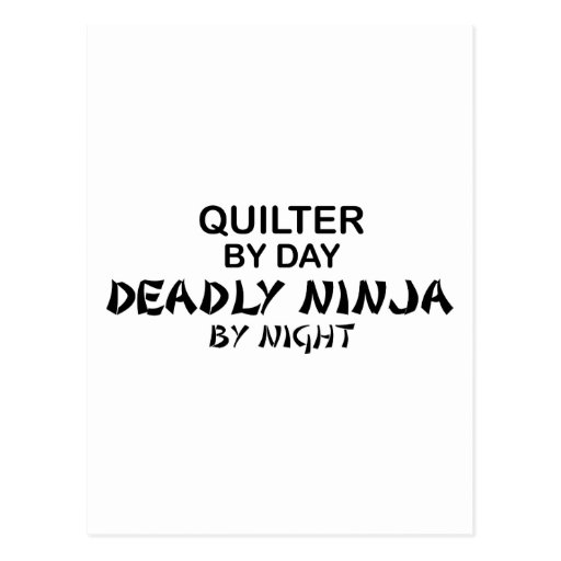 Quilter Deadly Ninja by Night Postcard