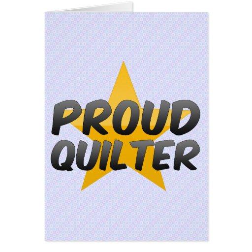 Quilter orgulloso tarjeta