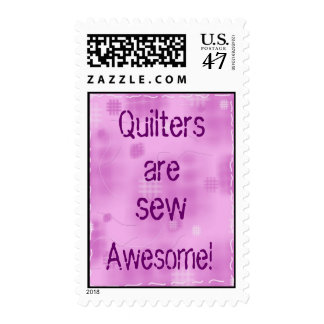 Quilters are, sew, Awesome! Postage