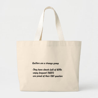 """Quilters are strange"" tote bags"