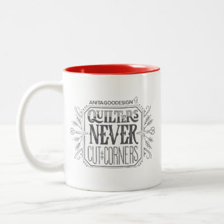 Quilters Never Cut Corners Mug