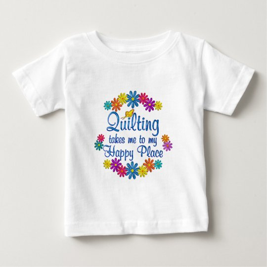 Quilting Happy Place Baby T-Shirt