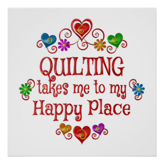 Quilting Happy Place Poster