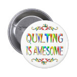 Quilting is Awesome Pinback Button