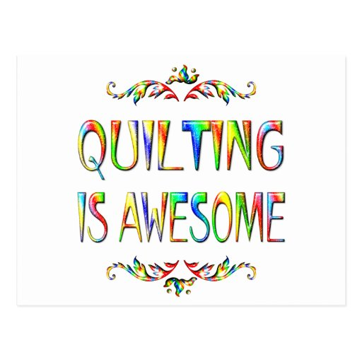 Quilting is Awesome Postcard