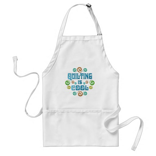 Quilting is Cool Adult Apron