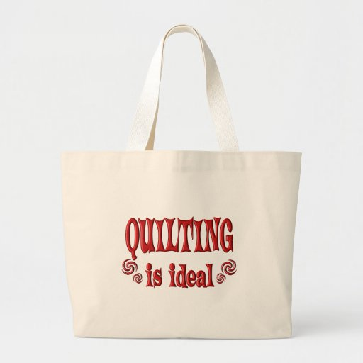 Quilting is Ideal Jumbo Tote Bag