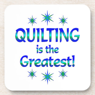 Quilting is the Greatest Coaster