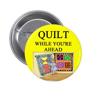 QUILTing joke 2 Inch Round Button