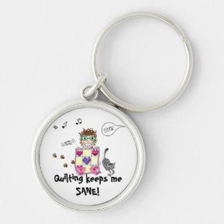 Quilting keeps me SANE! Premium Keychain