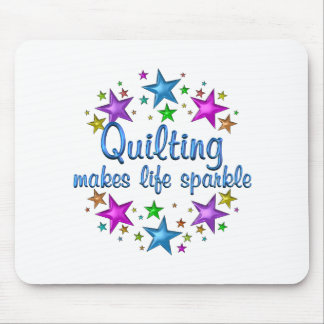 Quilting Makes Life Sparkle Mouse Pad