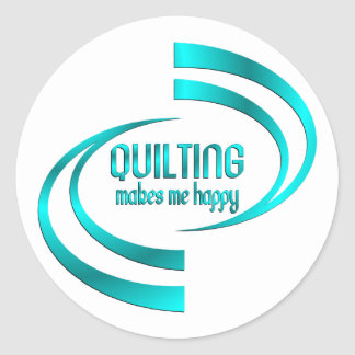 Quilting Makes Me Happy Classic Round Sticker