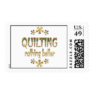 Quilting Nothing Better Postage