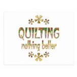 Quilting Nothing Better Postcard