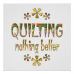 Quilting Nothing Better Print