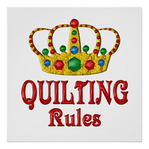 QUILTING RULES POSTER