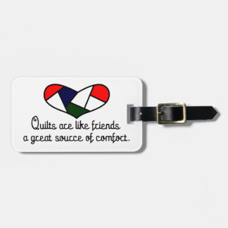 Quilts Are Friends Bag Tag