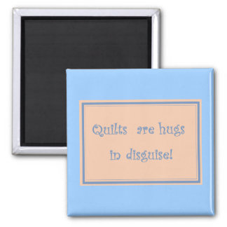 Quilts Are Hugs-Magnet Magnet
