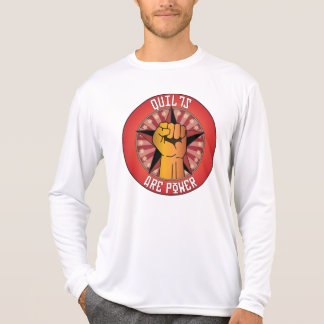 Quilts Are Power T Shirts