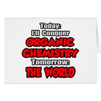 Química hoy orgánica… mañana tarjeta de felicitación