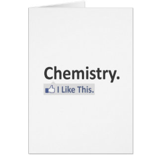 Química… tengo gusto de esto tarjeta de felicitación